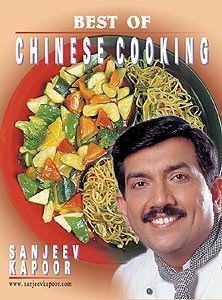 Sanjeev Kapoors Best of Chinese Cooking Recipe Book