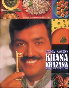Sanjeev Kapoors Khana Khazana: Celebration of Indian Cookery
