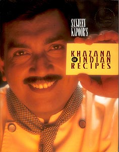Sanjeev Kapoors Khazana of Indian Recipes