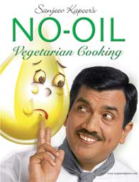 Sanjeev Kapoor's No Oil Vegetarian Cooking