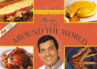 Sanjeev Kapoors Non - Vegetarian Recipes From Around The World